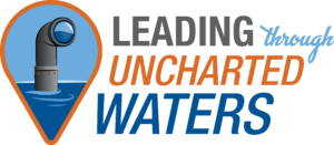 Leading Through Uncharted Waters